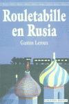 ROULETABILLE EN RUSIA