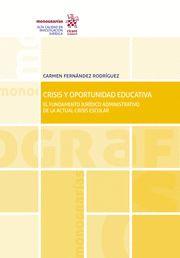 CRISIS Y OPORTUNIDAD EDUCATIVA.