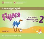 CAMBRIDGE ENGLISH FLYERS 2 AUDIO CD (REVISED EXAM 2018)
