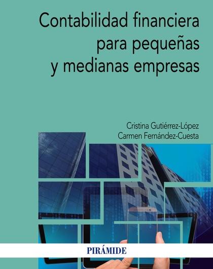 CONTABILIDAD FINANCIERA PARA PEQUEÑAS Y MEDIANAS EMPRESAS