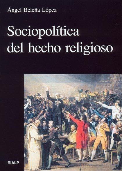 SOCIOPOLÍTICA DEL HECHO RELIGIOSO