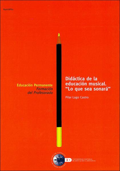 REF 84022EP01 Didáctica de la educación musical «Lo que sea sonará»