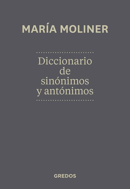 DICCIONARIO DE SINONIMOS Y ANTONIM.N.ED. NUEVA EDICIÓN