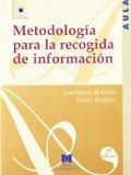METODOLOGÍA PARA LA RECOGIDA DE INFORMACIÓN.