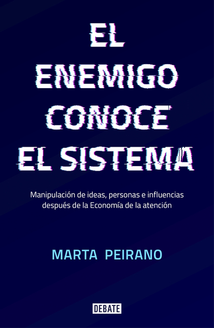 ENEMIGO CONOCE EL SISTEMA, EL (JUNIO 2019)