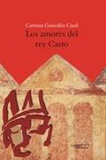LOS AMORES DEL REY CASTO