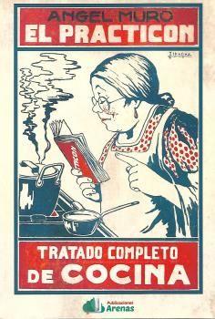 EL PRACTICON- TRATADO COMPLETO DE COCINA