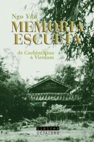 MEMORIA ESCUETA: DE CONCHINCHINA A VIETNAM