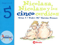NICOLASA NICOLASO Y LOS CINCO CERDITOS JUEGA CON E