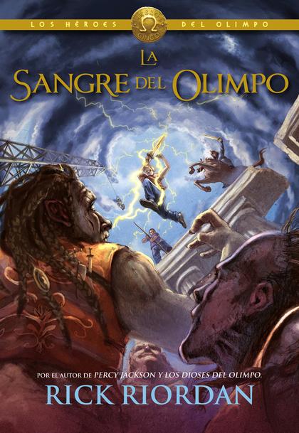 LA SANGRE DEL OLIMPO (PERCY JACKSON Y LOS HÉROES DEL OLIMPO 5).