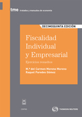 FISCALIDAD INDIVIDUAL Y EMPRESARIAL : EJERCICIOS RESUELTOS