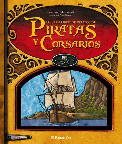 EL GRAN LIBRO DE PIRATAS Y CORSARIOS