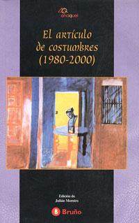 EL ARTÍCULO DE COSTUMBRE 1980-2000