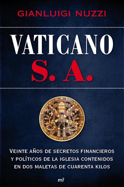 VATICANO, S. A.
