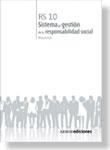 RS 10. SISTEMA DE GESTIÓN DE LA RESPONSABILIDAD SOCIAL. REQUISITOS.