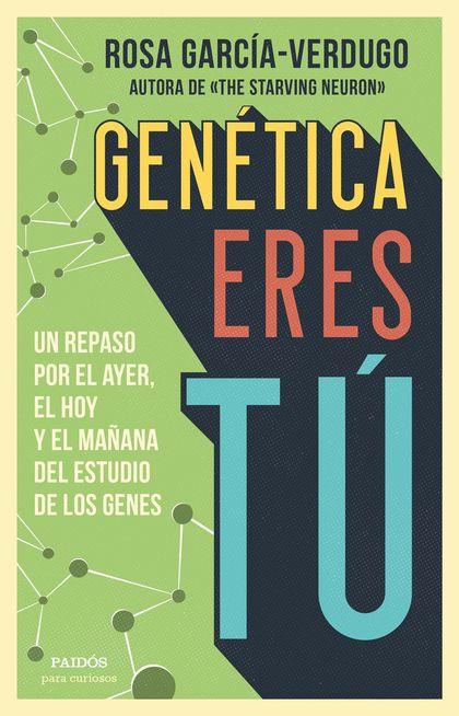 GENETICA ERES TU