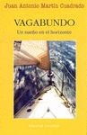 VAGABUNDO : UN SUEÑO EN EL HORIZONTE