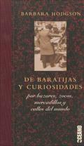 DE BARATIJAS Y CURIOSIDADES : POR BAZARES, ZOCOS, MERCADILLOS Y CALLES DEL MUNDO
