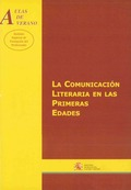 LA COMUNICACIÓN LITERARIA EN LAS PRIMERAS EDADES