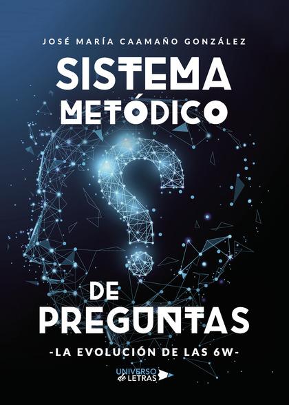 SISTEMA METÓDICO DE PREGUNTAS