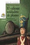 EL VALIENTE SOLDADITO DE PLOMO