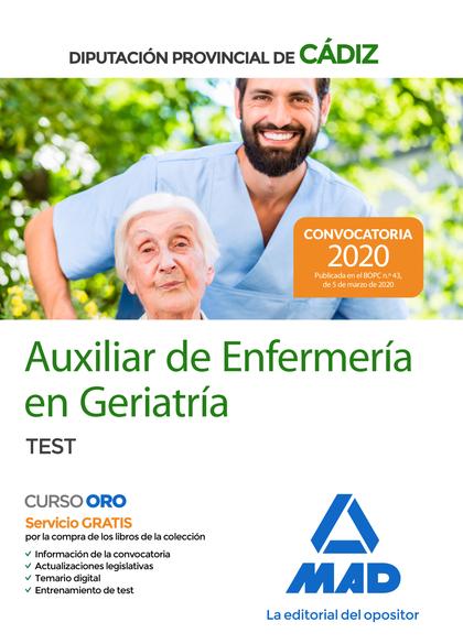 AUXILIARES DE ENFERMERÍA EN GERIATRÍA DE LA DIPUTACIÓN PROVINCIAL DE CÁDIZ. TEST.