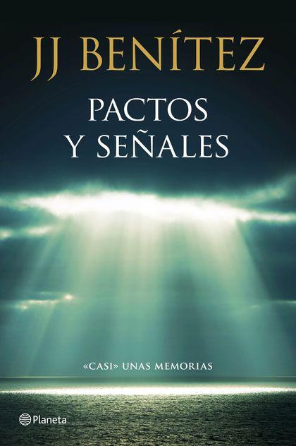 PACTOS Y SEÑALES. CASI  UNAS MEMORIAS