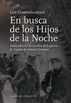 DEL AMOR, LA GUERRA Y LA REVOLUCIÓN SEGUIDO DE EN BUSCA DE LOS HIJOS DE LA NOCHE