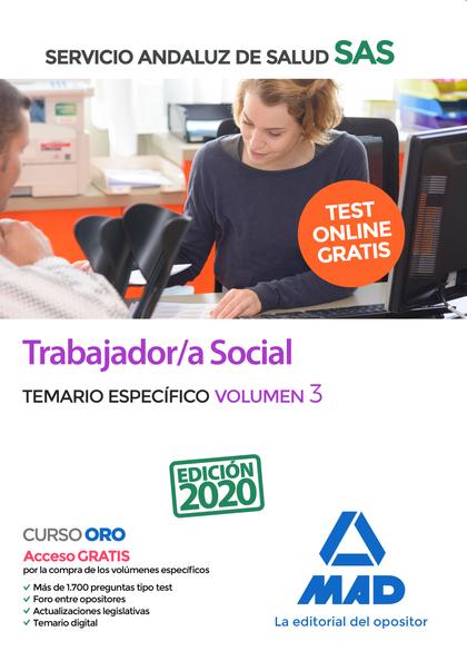 TRABAJADOR/A SOCIAL DEL SERVICIO ANDALUZ DE SALUD. TEMARIO ESPECÍFICO VOLUMEN 3.