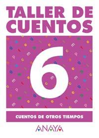 TALLER DE CUENTOS, CUENTOS DE OTROS TIEMPOS, EDUCACIÓN PRIMARIA, 2 CICLO