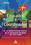 EDUCADORES Y COORDINADORES ADMINISTRACIÓN GENERAL COMUNIDAD AUTÓNOMA PAÍS VASCO. TEMARIO