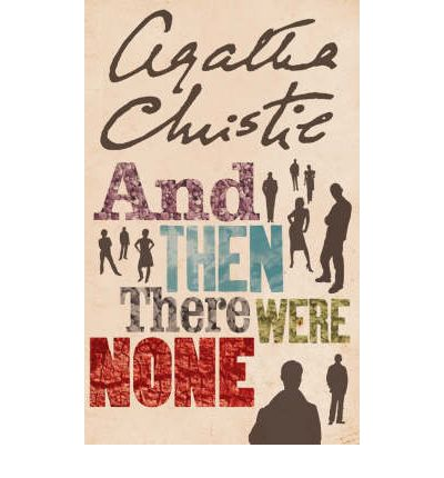 AND THEN THERE WERE NONE (DIEZ NEGRITOS)