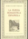LA ELEGÍA ROMÁNTICA ESPAÑOLA