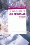 LA SABIDURIA DE LOS CRISTALES.