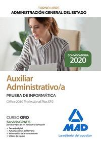 AUXILIAR ADMINISTRATIVO DE LA ADMINISTRACIÓN GENERAL DEL ESTADO. PRUEBA DE INFOR. PRUEBA DE INF