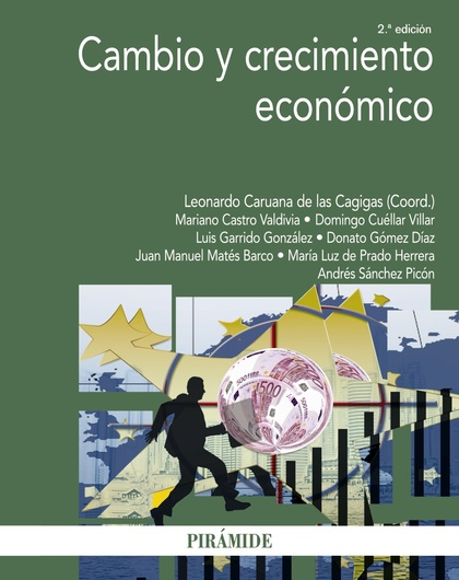 CAMBIO Y CRECIMIENTO ECONÓMICO.