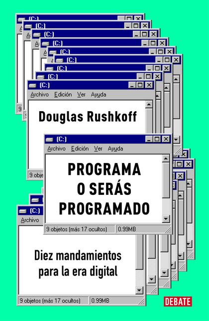 PROGRAMA O SERÁS PROGRAMADO.