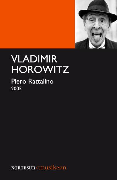 VLADIMIR HOROWITZ, EL MATADOR