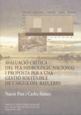 AVALUACIÓ CRÍTICA DEL PLA HIDROLÒGIC NACIONAL I PROPOSTA PER A UNA GESTIÓ SOSTEN