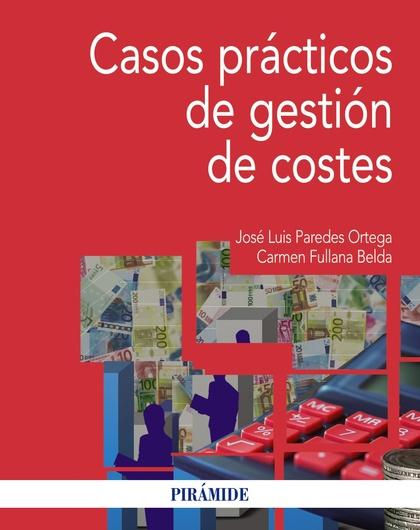 CASOS PRÁCTICOS DE GESTIÓN DE COSTES.