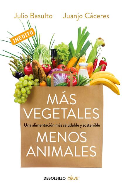 Más vegetales, menos animales