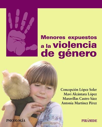 MENORES EXPUESTOS A LA VIOLENCIA DE GÉNERO.