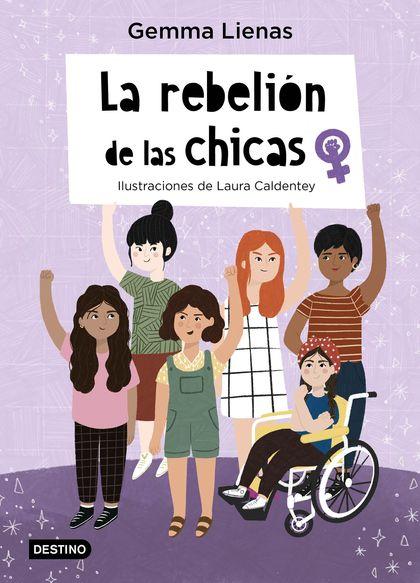 LA REBELIÓN DE LAS CHICAS.
