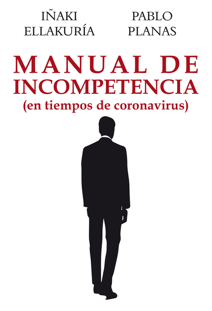 MANUAL DE INCOMPETENCIA                                                         EN TIEMPOS DE C
