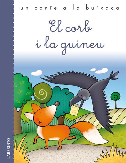EL CORB I LA GUINEU.