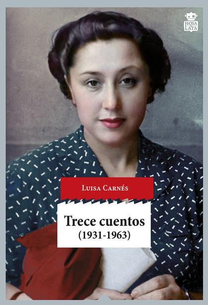 TRECE CUENTOS, 1931-1963