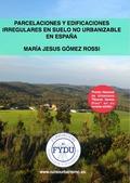 DERECHO URBANÍSTICO EN ESPAÑA. EN 20 LECCIONES SENCILLAS PARA ESTUDIANTES Y PROFESIONALES