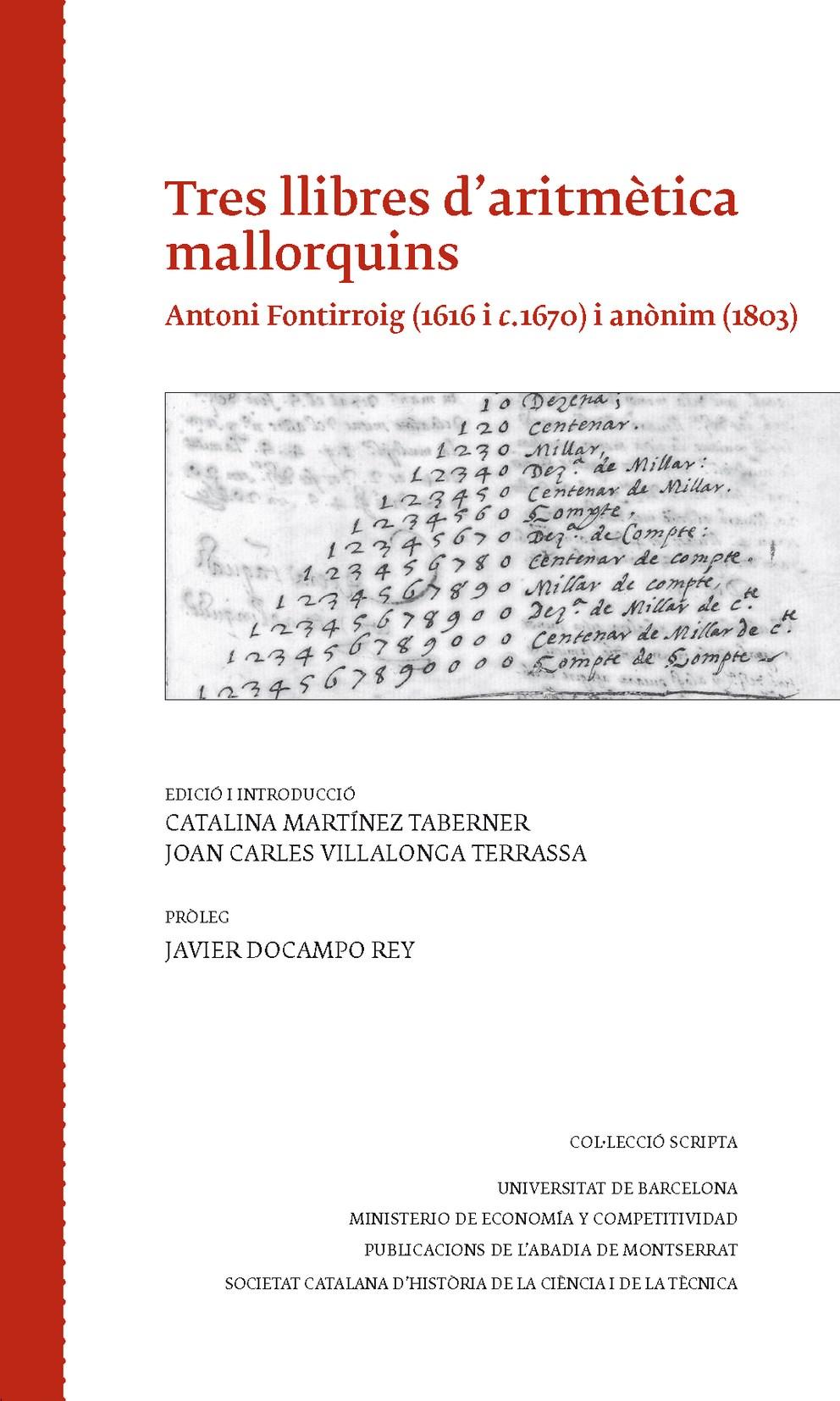TRES LLIBRES D´?ARITMÈTICA MALLORQUINS : ANTONI FONTIRROIG (1616 I 1670) I ANÒNIM (1803)