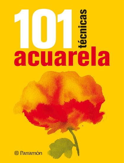 ACUARELA 101 TÉCNICAS