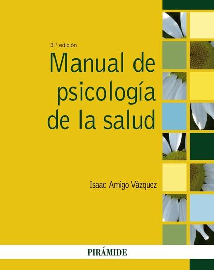 MANUAL DE PSICOLOGÍA DE LA SALUD.